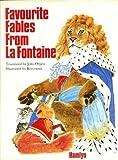 Favourite Fables from La Fontaine (0600334724) by La Fontaine, Jean de