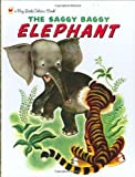 The Saggy Baggy Elephant (Big Little Golden Book)