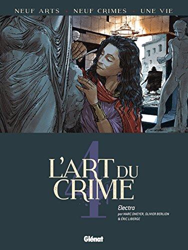 L'art du crime (Tome 4) : Electra