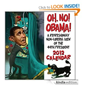 Oh No! Obama! 2012 Calendar LLC Andrews McMeel Publishing