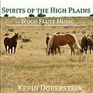 Spirits of the High Plains.  Wood Flute Music