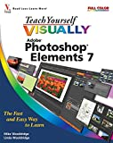 Mike Wooldridge Teach Yourself Visually Photoshop Elements 7