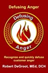 Defusing Customer Anger: Recognize An...