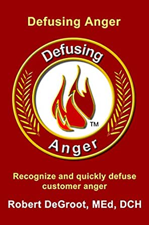 Chapter 11 - Addressing and Disarming Anger