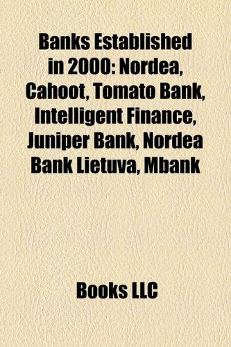 banks-established-in-2000-nordea-cahoot-tomato-bank-intelligent-finance-juniper-bank-nordea-bank-lie