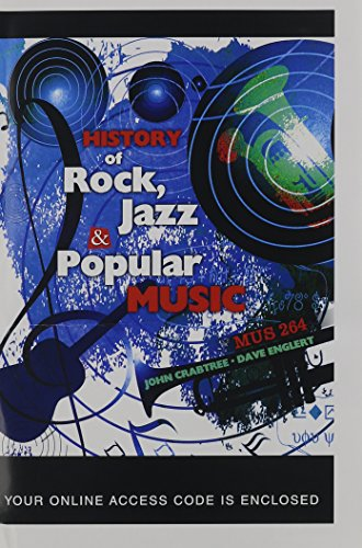 History of Rock, Jazz and Popular Music: MUS 264 (Access Card)