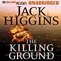 The Killing Ground Audiobook by Jack Higgins Narrated by Christopher Lane