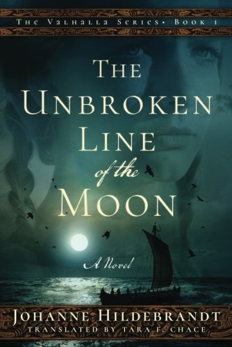 The Unbroken Line of the Moon (The Valhalla Series) cover