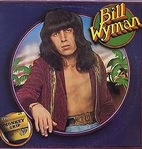 Bill Wyman Monkey Grip 1974 UK vinyl LP COC59102 - Amazon.com Music