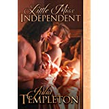 Little Miss Independent ~ Julia Templeton