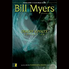 Deadly Loyalty Collection: The Scream: Forbidden Doors, Book 9 (       UNABRIDGED) by Bill Myers Narrated by Bill Myers