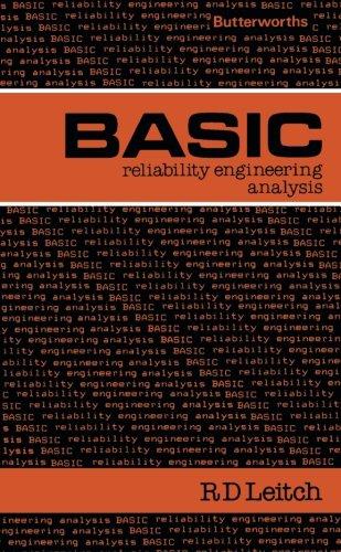 Basic Reliability Engineering Analysis: Butterworths Basic Series