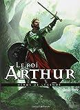 Le roi Arthur (Héros de légende)