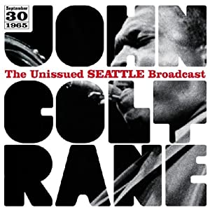 John Coltrane - Unissued Seattle Broadcast  cover