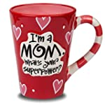 """I'm A Mom, What's Your SuperPower?""..."