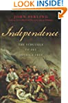 Independence: The Struggle to Set Ame...