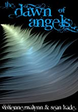 The Dawn of Angels (Angel Realms, Book 1)