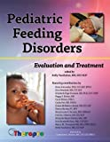 img - for Pediatric Feeding Disorders: Evaluation and Treatment book / textbook / text book