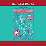 The Girl with the Glass Bird: A Knight's Haddon Boarding School Mystery | Esme Kerr