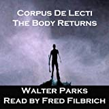 img - for Corpus De Licti: The Body Returns book / textbook / text book