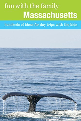 Fun With The Family Massachusetts: Hundreds Of Ideas For Day Trips With The Kids (Fun With The Family Series) front-845301