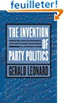 The Invention of Party Politics: Fede...