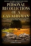 img - for Personal Recollections of a Cavalryman with Custer's Michigan Cavalry Brigade: in the Civil War (History in Words and Pictures) (Volume 5) by James H. Kidd (2015-09-24) book / textbook / text book