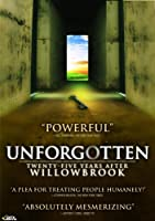 Unforgotten: Twenty-Five Years After Willowbrook