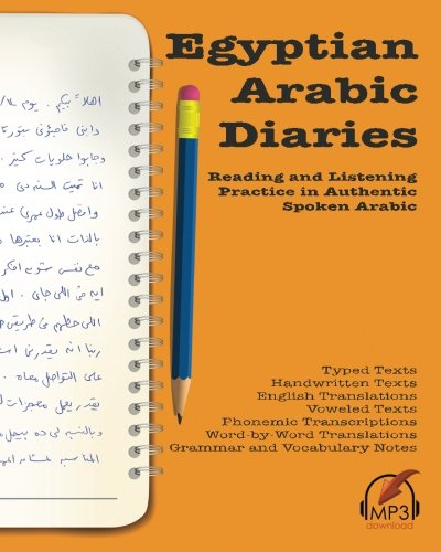 Foreign Language Fiction: Egyptian Arabic Diaries: Reading And Listening Practice In