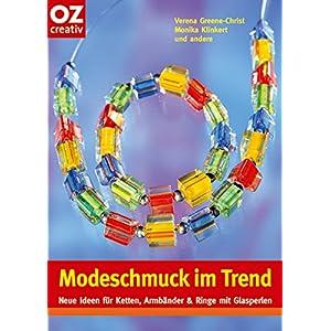 Modeschmuck im Trend: Neue Ideen für Ketten, Armbänder & Ringe mit Glasperlen