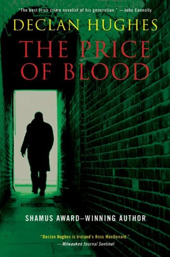 The Price of Blood: An Irish Novel of Suspense (Ed Loy), Declan Hughes