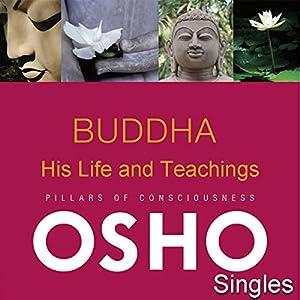 Buddha His Life and Teachings Speech