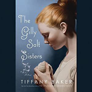 The Gilly Salt Sisters | [Tiffany Baker]