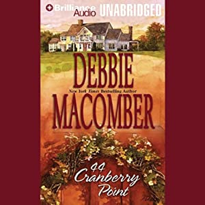 44 Cranberry Point: Cedar Cove, Book 4 | [Debbie Macomber]