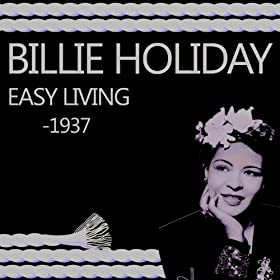 Easy Living 1937 Billie Holiday Mp3