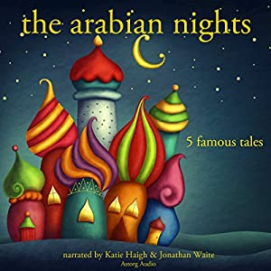 The Arabian Nights: Five Famous Tales Audiobook