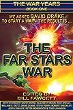 The Far Stars War (The War Years Book 1)