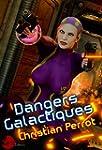 Dangers Galactiques: Agents Photoniqu...