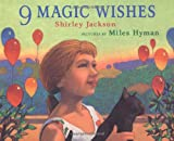 9 Magic Wishes (0374355258) by Jackson, Shirley