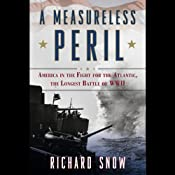 A Measureless Peril | [Richard Snow]