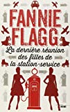 vignette de 'La dernière réunion des filles de la station-service (Fannie Flagg)'
