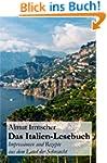 Das Italien-Lesebuch: Impressionen au...