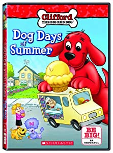 Clifford the Big Red Dog: Dog Days of Summer