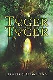 Tyger Tyger: A Goblin Wars Book