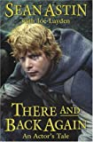 img - for by Sean Astin (Author) Joe Layden (Author)There and Back Again: An Actor's Tale (Hardcover) book / textbook / text book