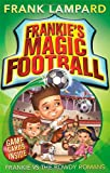 Frank Lampard Frankie's Magic Football: Frankie vs The Rowdy Romans: Number 2 in series