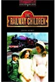 The Oxford Bookworms Library: Stage 3: 1,000 Headwords The Railway Children (0194230139) by Nesbit, Edith
