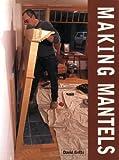 Making Mantels