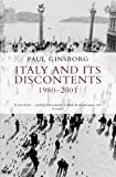 Italy and its Discontents 1980-2001: Family, Civil Society, State