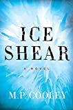 Ice Shear: A Novel (The June Lyons Series)